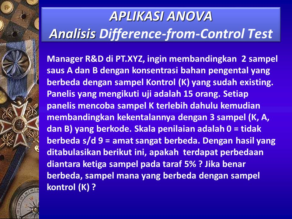 APLIKASI ANOVA Analisis Difference-from-Control Test