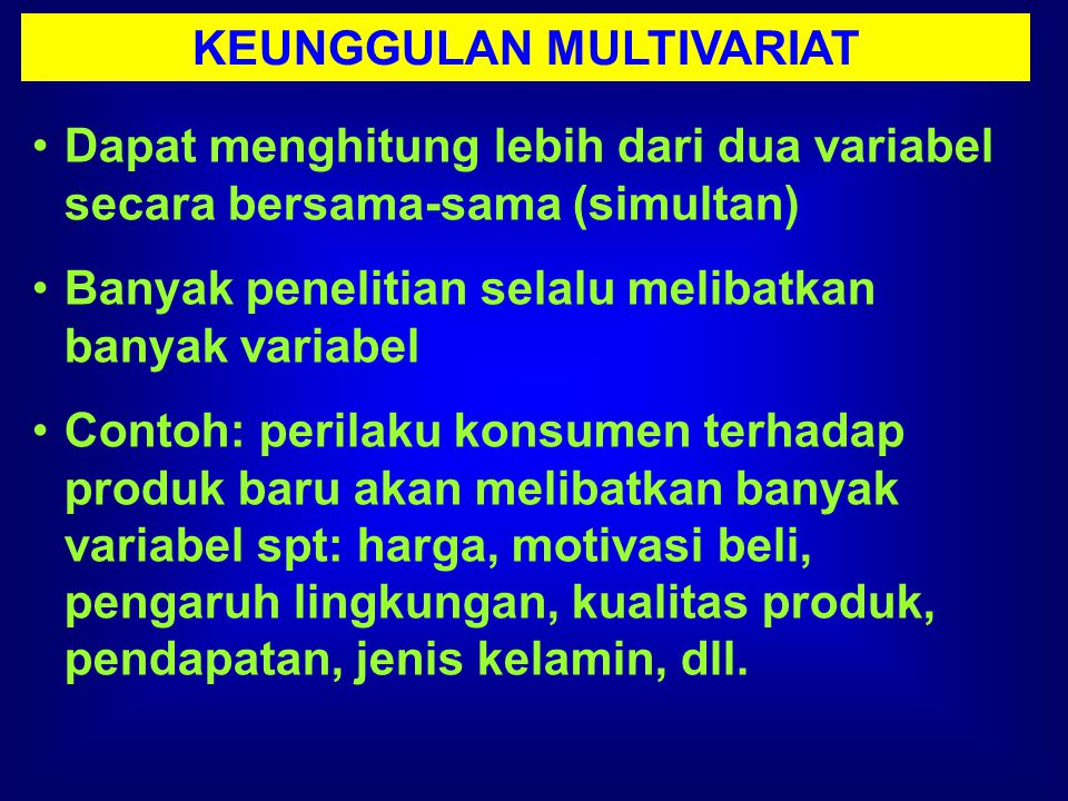 KEUNGGULAN MULTIVARIAT