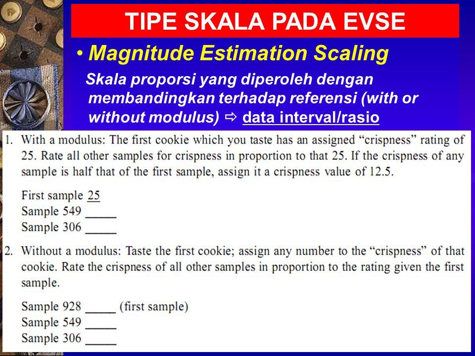 TIPE SKALA PADA EVSE Magnitude Estimation Scaling