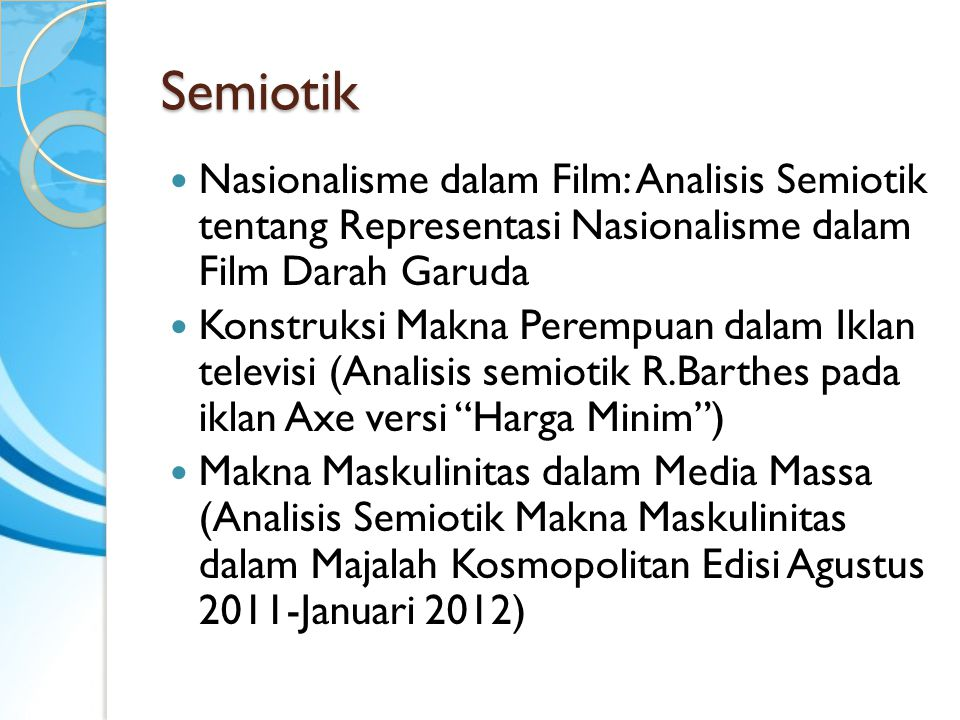 Semiotik Nasionalisme dalam Film: Analisis Semiotik tentang Representasi Nasionalisme dalam Film Darah Garuda.