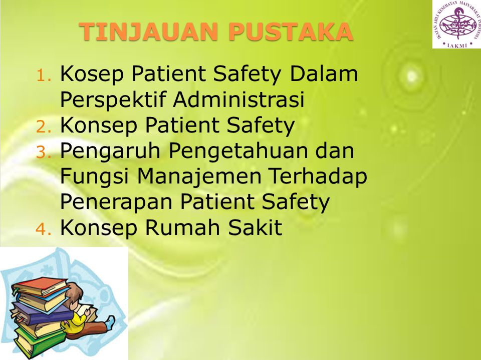 TINJAUAN PUSTAKA Kosep Patient Safety Dalam Perspektif Administrasi