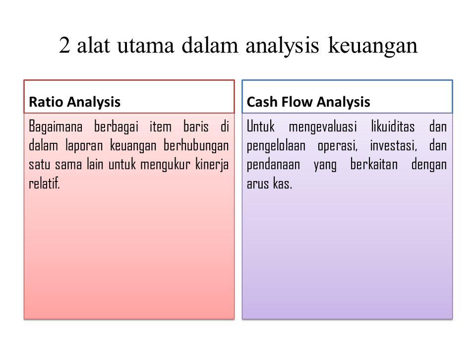 2 alat utama dalam analysis keuangan