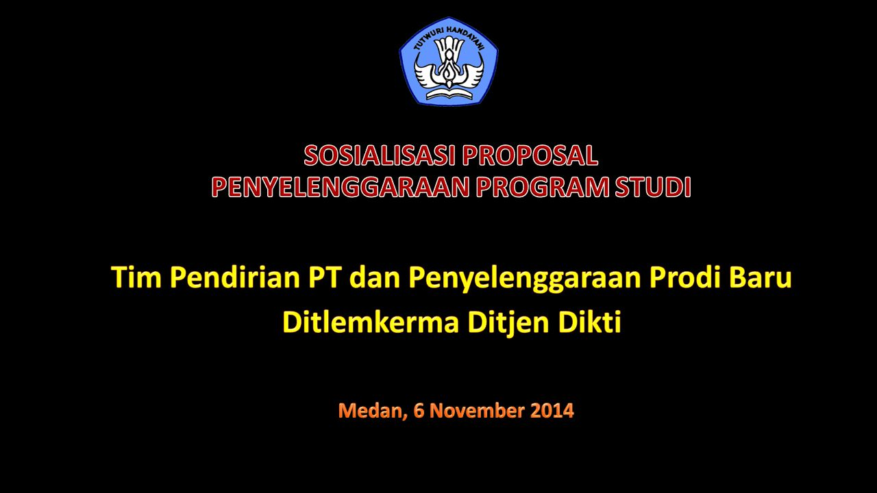 SOSIALISASI PROPOSAL PENYELENGGARAAN PROGRAM STUDI
