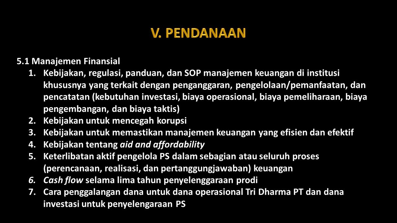 V. PENDANAAN 5.1 Manajemen Finansial