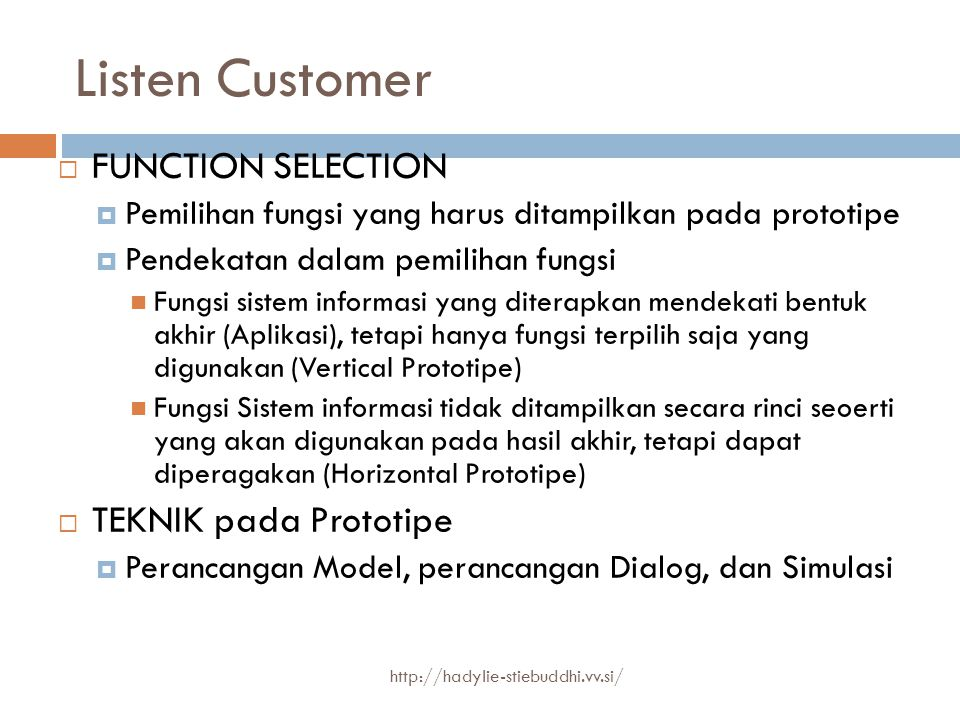 Listen Customer FUNCTION SELECTION TEKNIK pada Prototipe