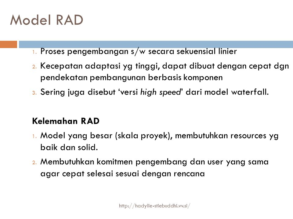 Model RAD Proses pengembangan s/w secara sekuensial linier