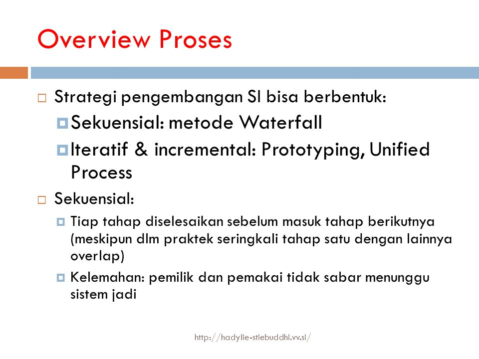 Overview Proses Sekuensial: metode Waterfall