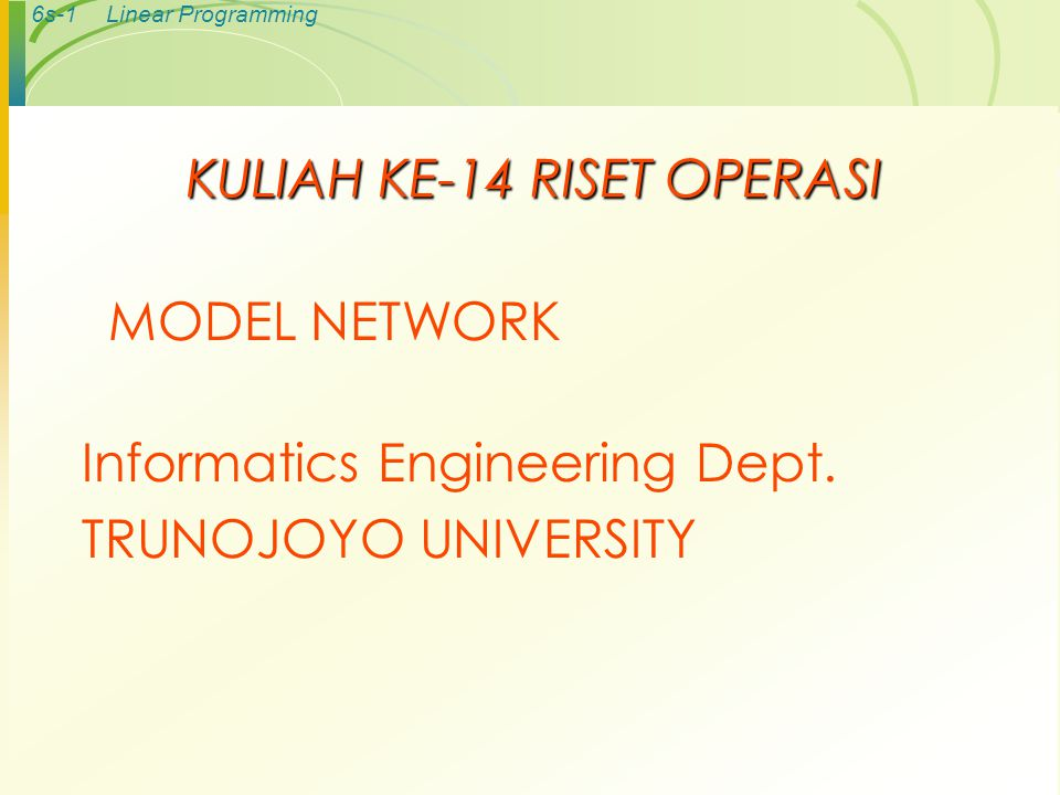 KULIAH KE-14 RISET OPERASI