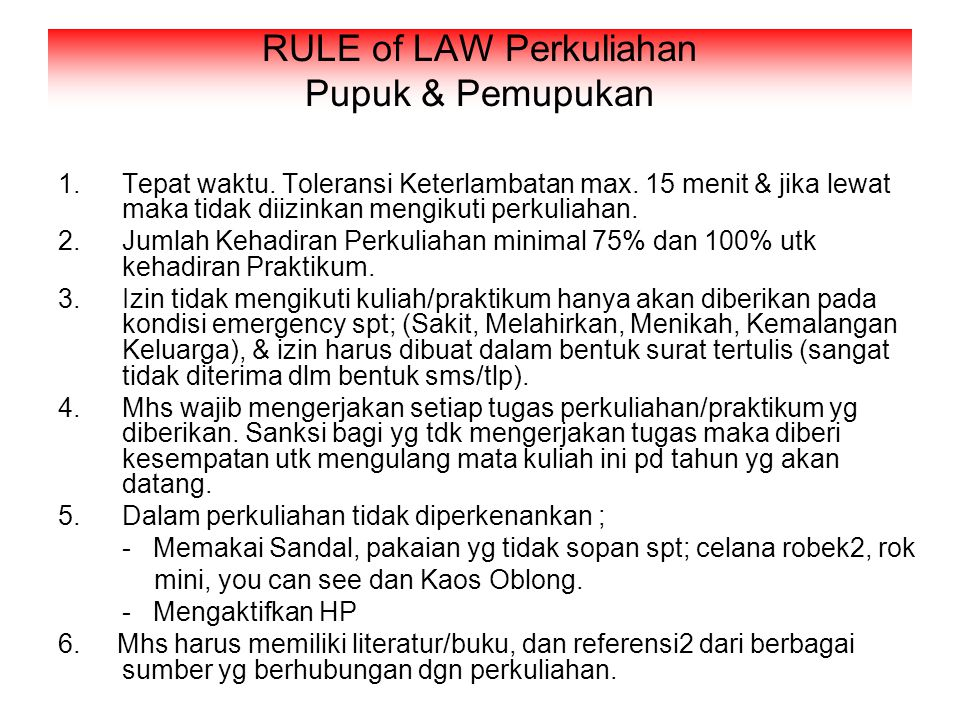 RULE of LAW Perkuliahan Pupuk & Pemupukan