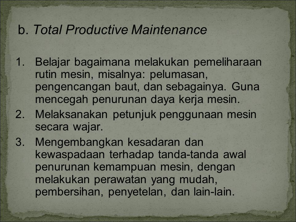 b. Total Productive Maintenance
