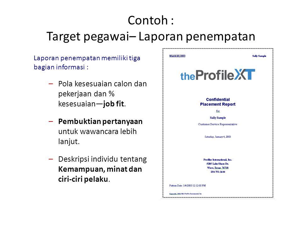 Contoh : Target pegawai– Laporan penempatan