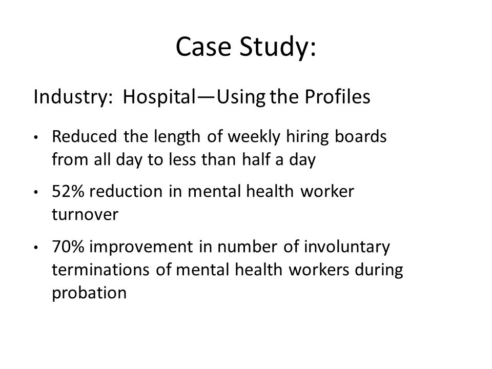 Case Study: Industry: Hospital—Using the Profiles