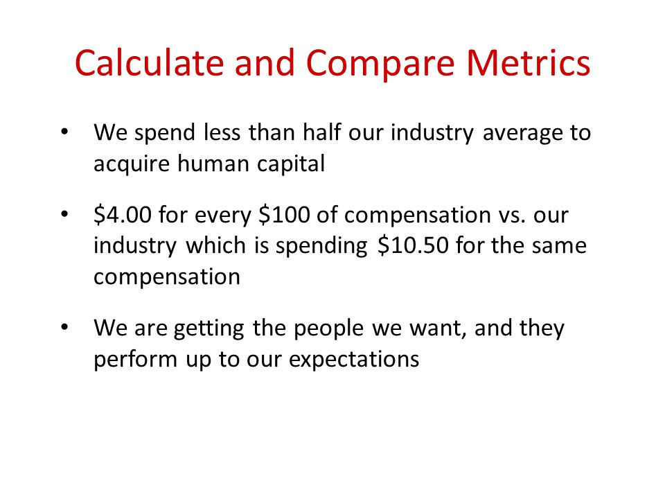 Calculate and Compare Metrics
