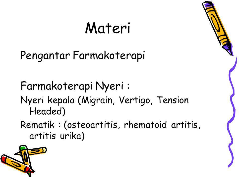 Materi Pengantar Farmakoterapi Farmakoterapi Nyeri :