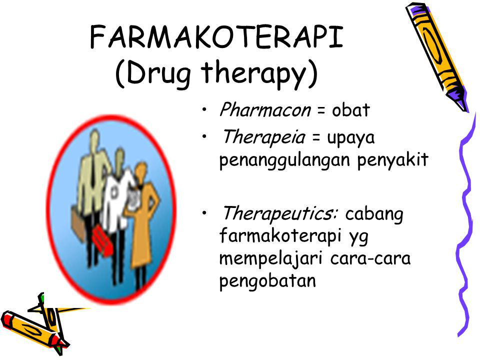 FARMAKOTERAPI (Drug therapy)