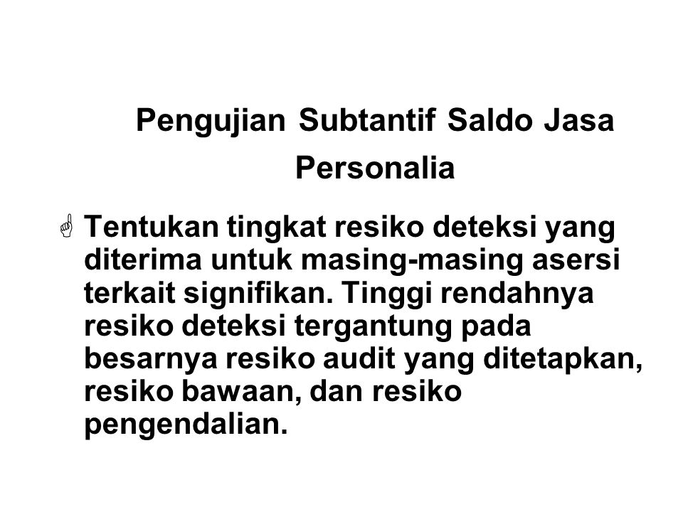 Pengujian Subtantif Saldo Jasa Personalia