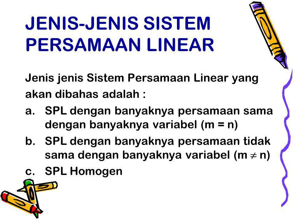 JENIS-JENIS SISTEM PERSAMAAN LINEAR