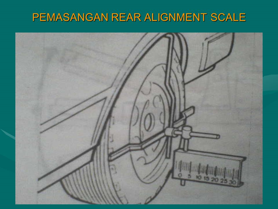 PEMASANGAN REAR ALIGNMENT SCALE