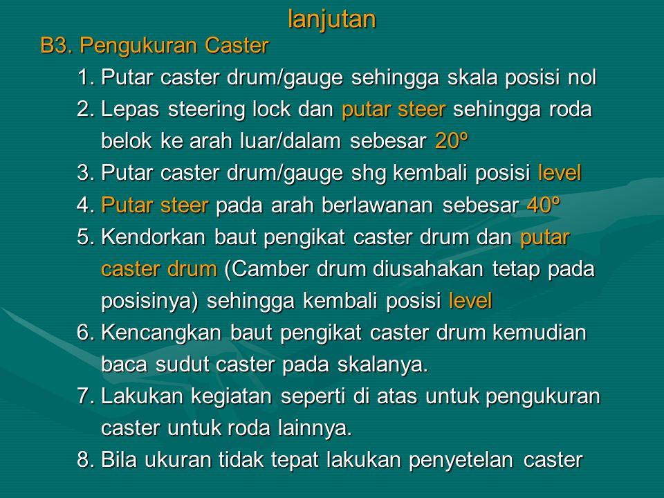lanjutan B3. Pengukuran Caster