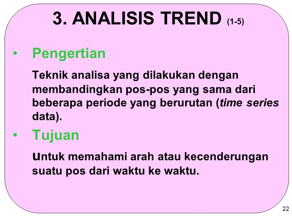 3. ANALISIS TREND (1-5) Pengertian