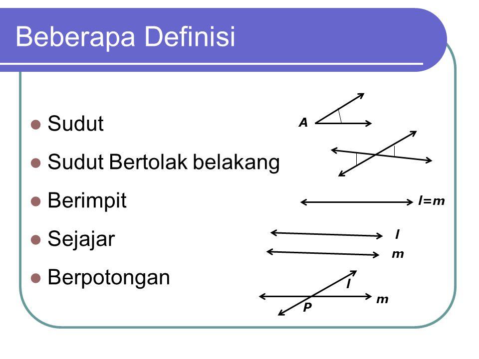 Beberapa Definisi Sudut Sudut Bertolak belakang Berimpit Sejajar