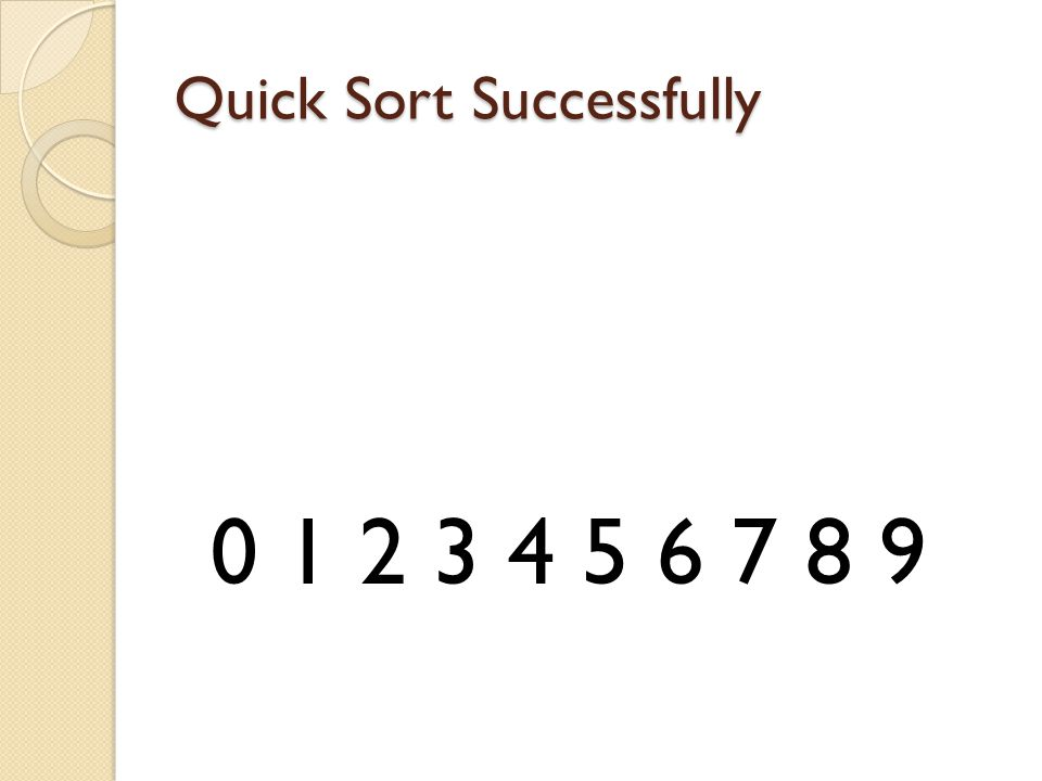 Quick Sort Successfully