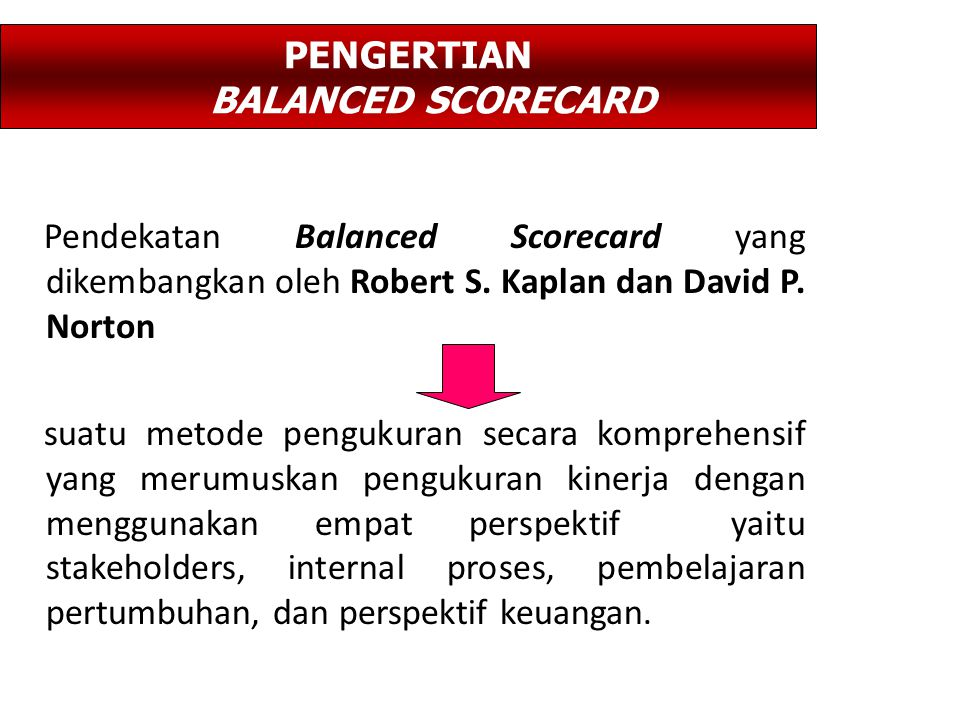PENGERTIAN BALANCED SCORECARD
