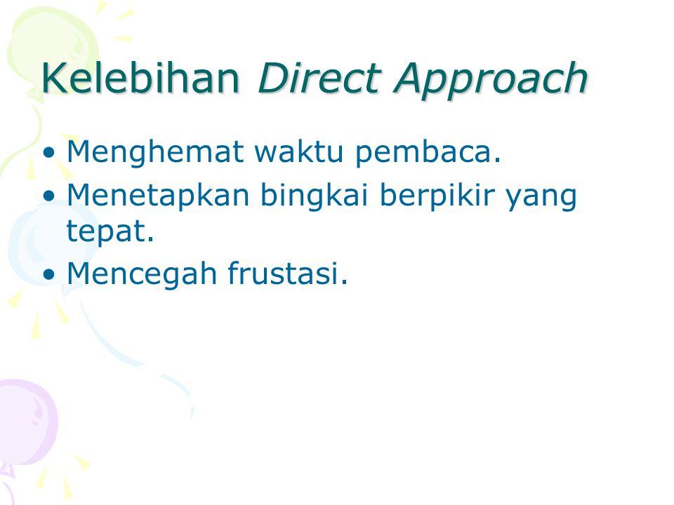 Kelebihan Direct Approach