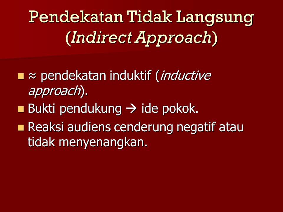 Pendekatan Tidak Langsung (Indirect Approach)