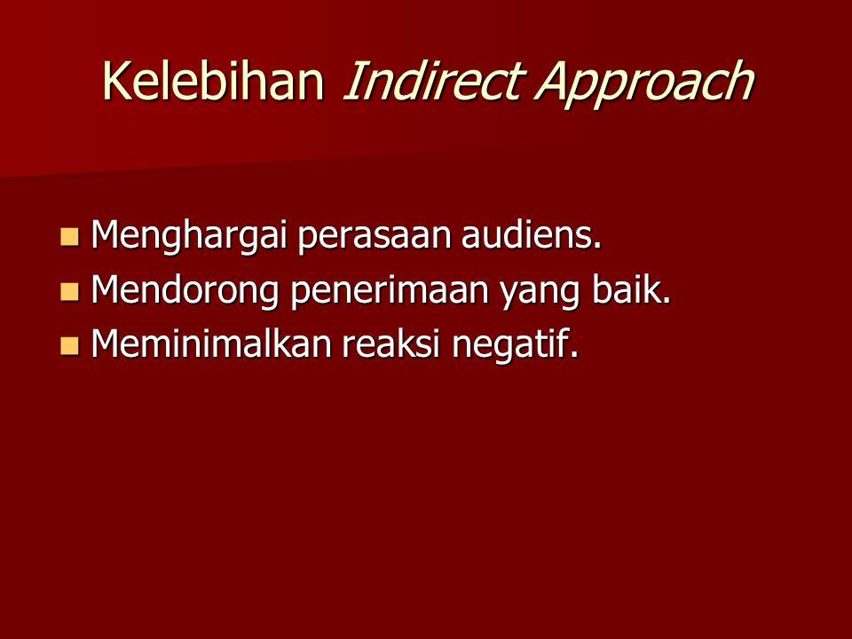 Kelebihan Indirect Approach