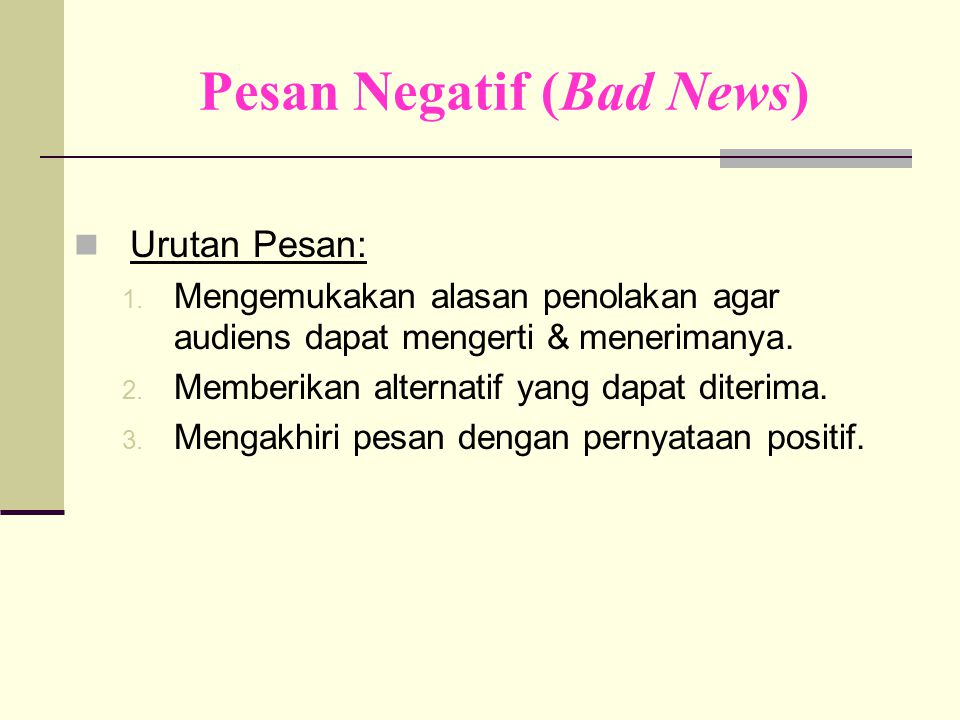 Pesan Negatif (Bad News)
