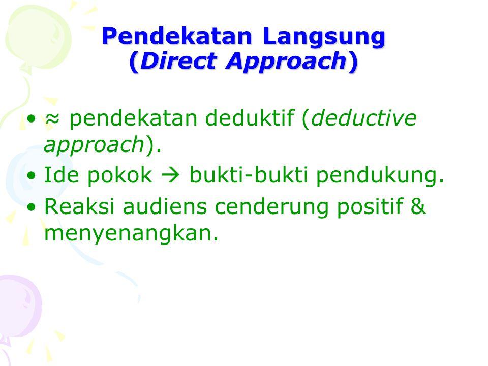 Pendekatan Langsung (Direct Approach)
