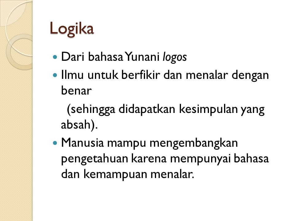 Logika Dari bahasa Yunani logos