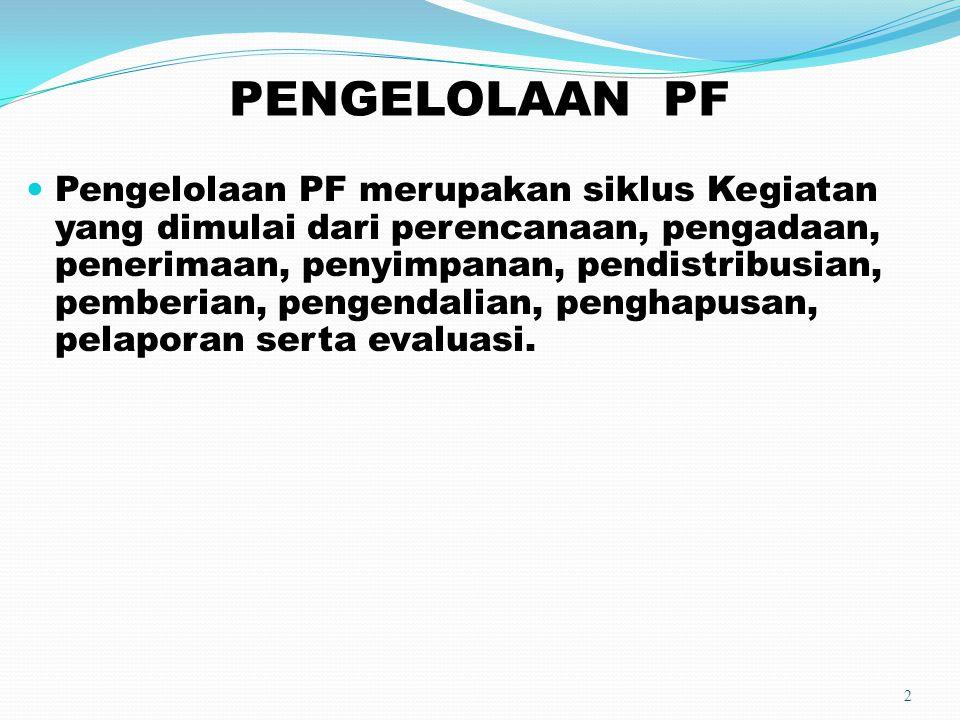 PENGELOLAAN PF