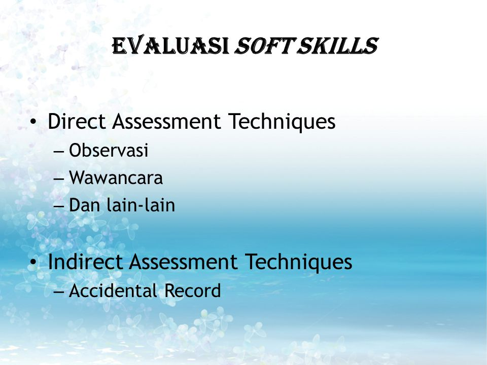 EVALUASI SOfT SKILLS Direct Assessment Techniques