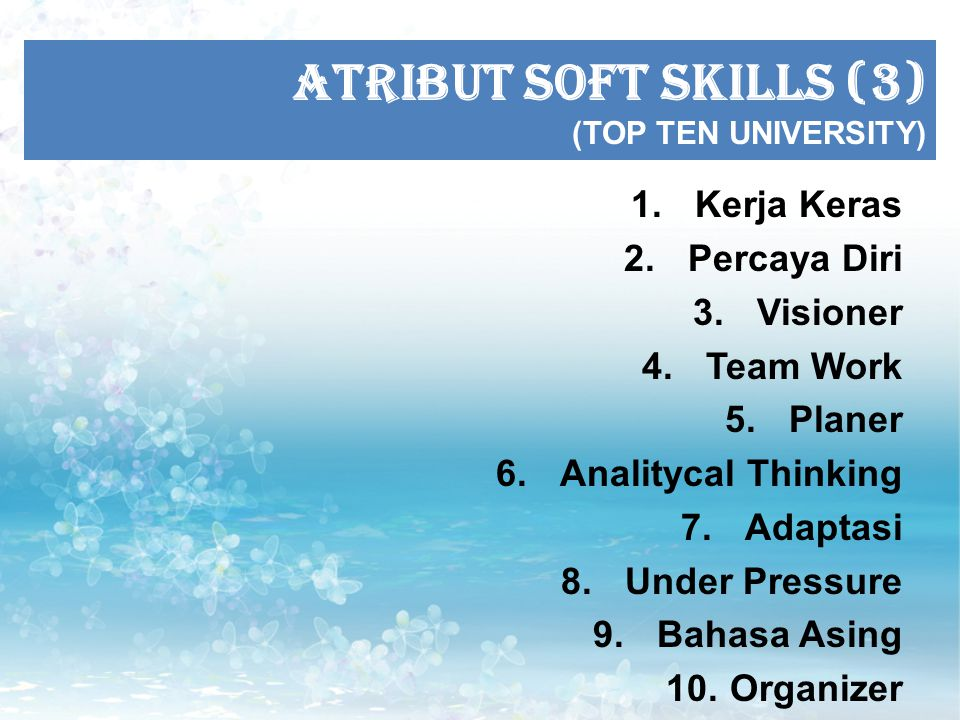 ATRIBUT SOFT SKILLS (3) (TOP TEN UNIVERSITY)