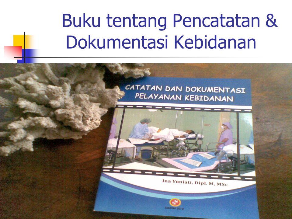 Buku tentang Pencatatan & Dokumentasi Kebidanan
