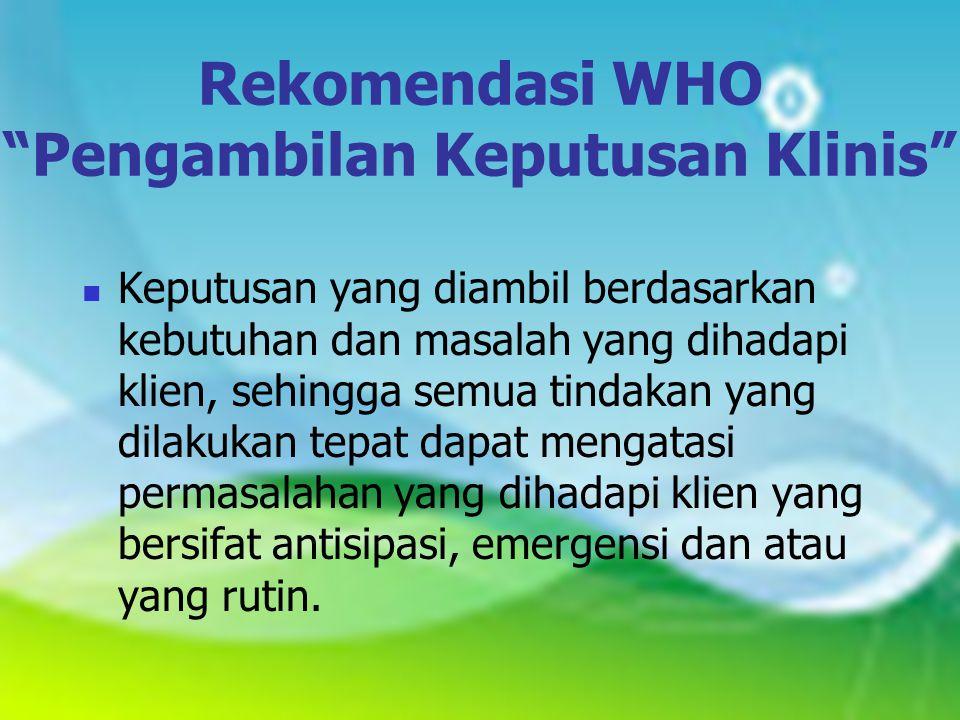 Rekomendasi WHO Pengambilan Keputusan Klinis