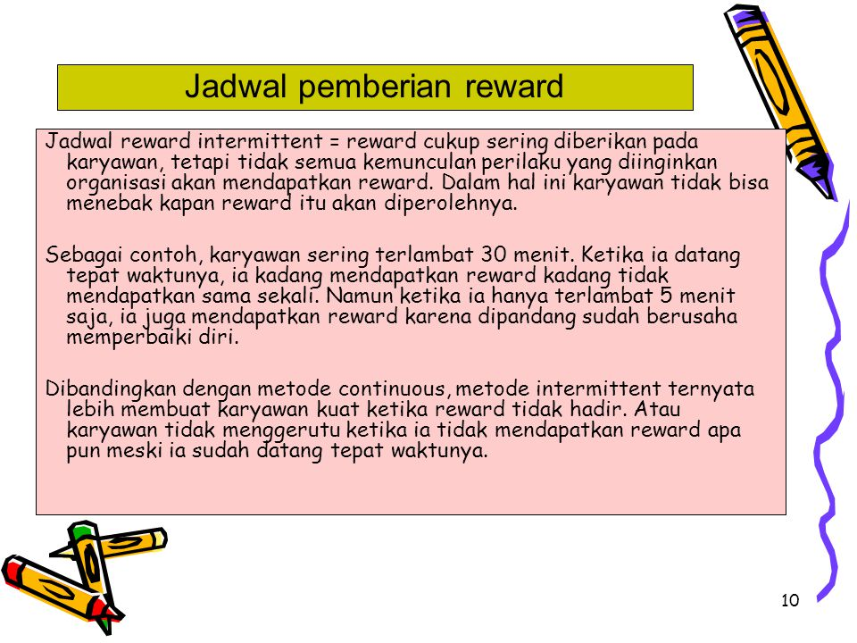 Jadwal pemberian reward