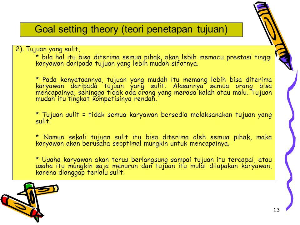 Goal setting theory (teori penetapan tujuan)