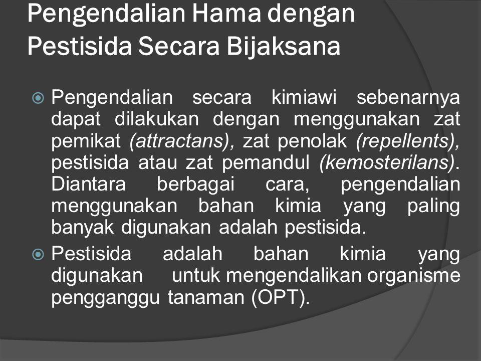 Pengendalian Hama dengan Pestisida Secara Bijaksana