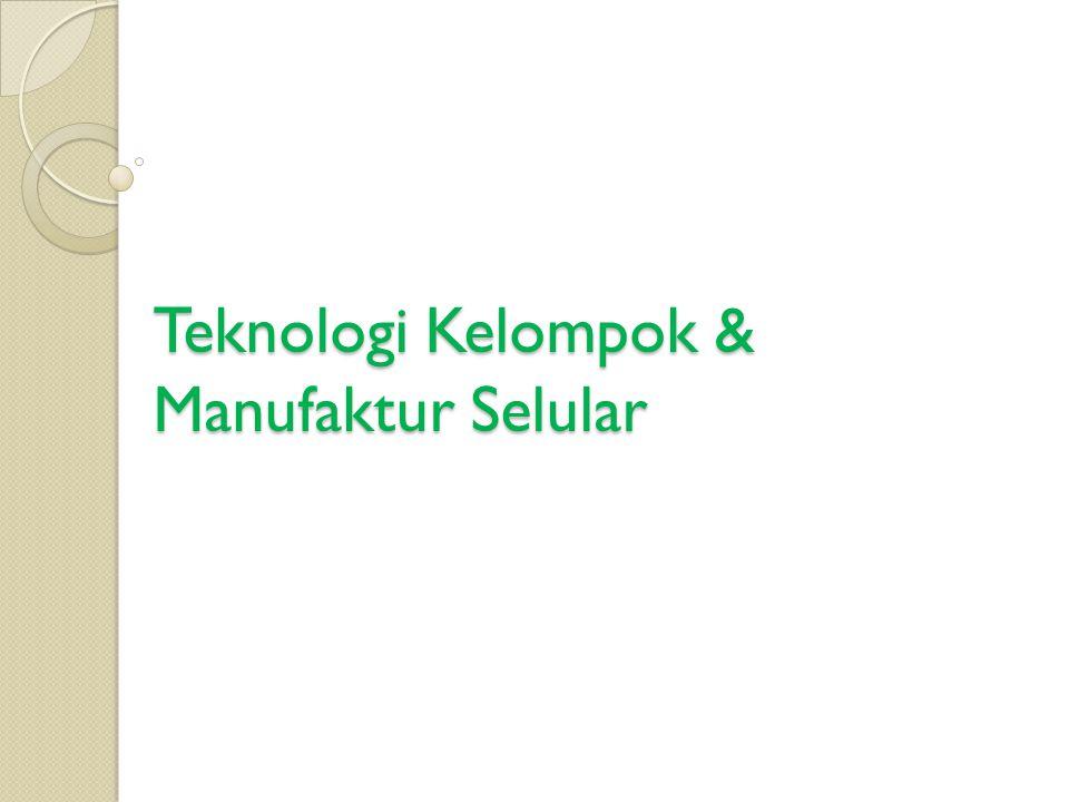 Teknologi Kelompok & Manufaktur Selular