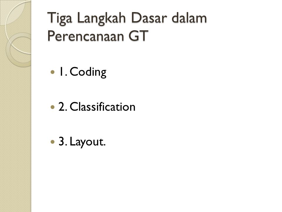 Tiga Langkah Dasar dalam Perencanaan GT