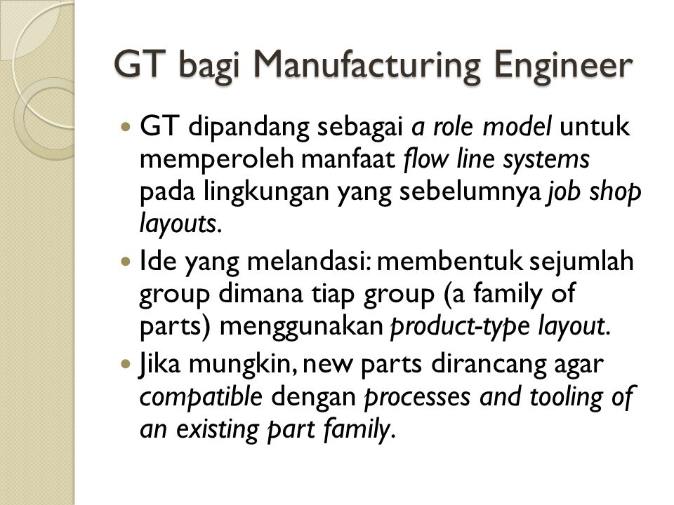 GT bagi Manufacturing Engineer