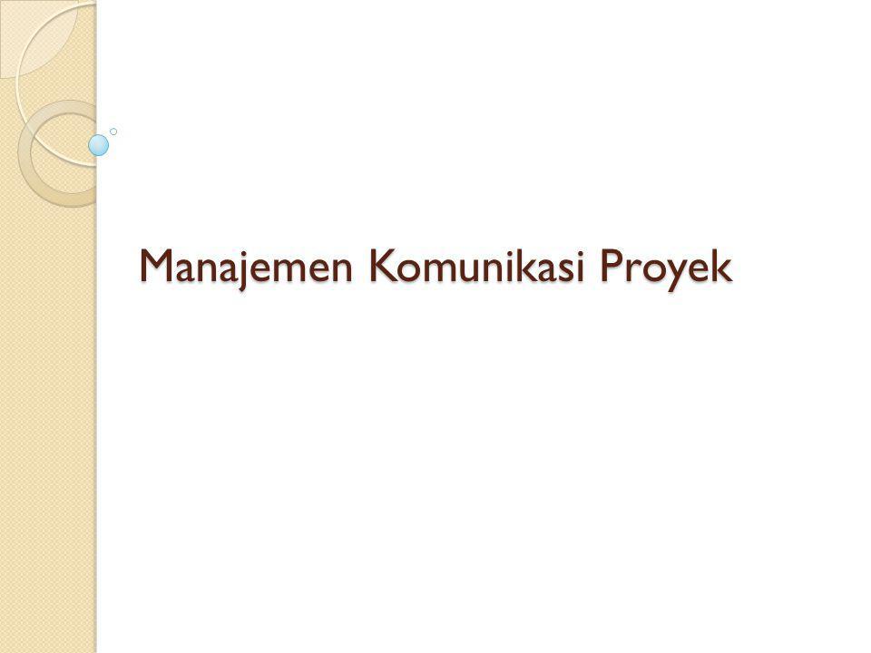 Manajemen Komunikasi Proyek