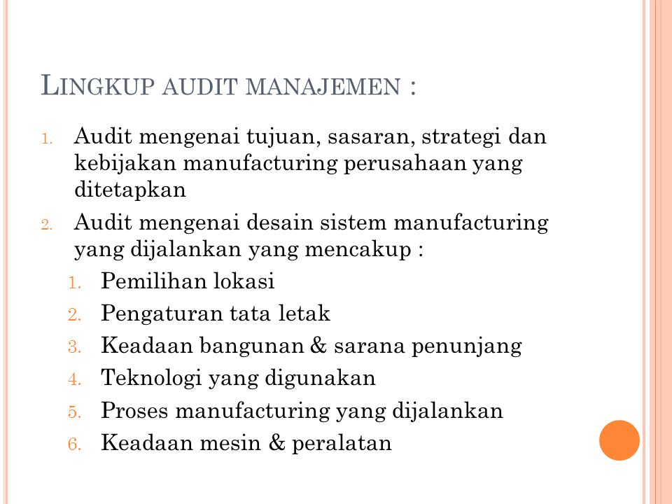 Lingkup audit manajemen :