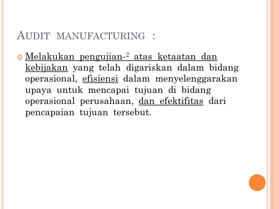 Audit manufacturing :