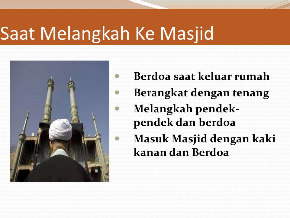 Saat Melangkah Ke Masjid
