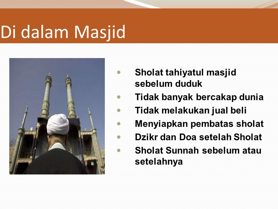Di dalam Masjid Sholat tahiyatul masjid sebelum duduk