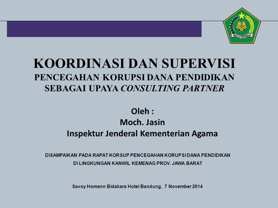 KOORDINASI DAN SUPERVISI PENCEGAHAN KORUPSI DANA PENDIDIKAN